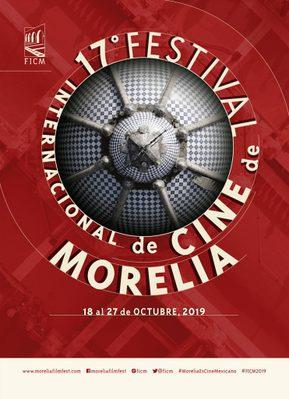 Morelia International Film Festival - 2019