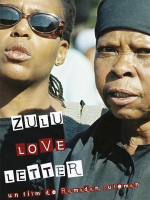 Zulu Love Letter / 仮題:ズルー、ラブレター