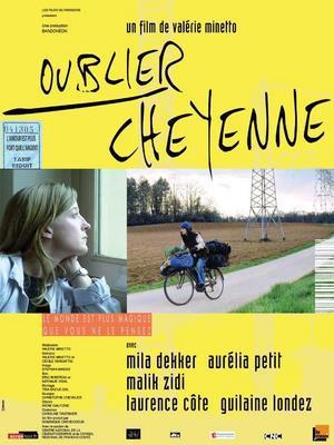 Oublier Cheyenne / 仮題:忘れよう、シェイエンヌ
