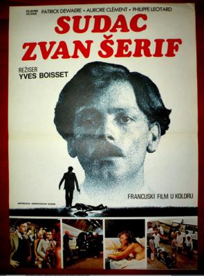 "Le Juge Fayard dit ""le Sheriff"" - Poster Yougoslavie"