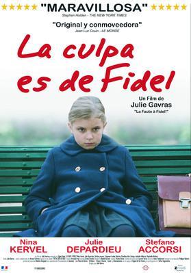 La Culpa la tiene Fidel  - Poster - Argentine