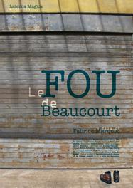 Le Fou de Beaucourt
