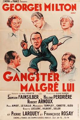 Gangster malgré lui