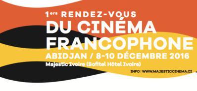 Premiers Rendez-vous du Cinéma Francophone à Abidjan