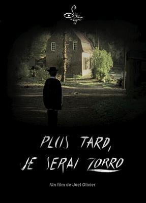 I'll Be Zorro Someday