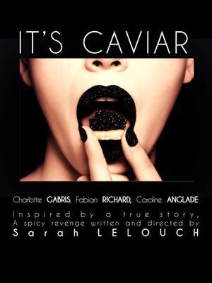 C'est du caviar