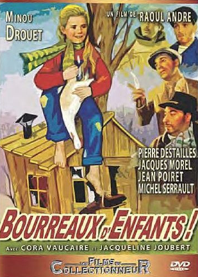 Clara et les méchants (ou Bourreaux d'enfants) - Jaquette DVD France