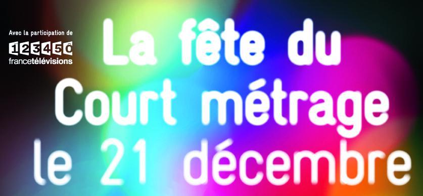 Le 21 décembre, c'est le Jour le plus court, la fête du court métrage