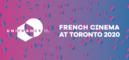 Le cinéma français au TIFF - Jour 5