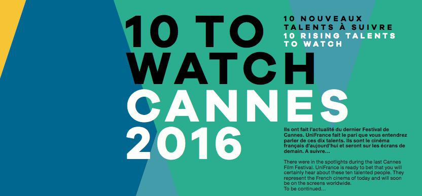 UniFrance presenta sus: 10 to Watch 2016