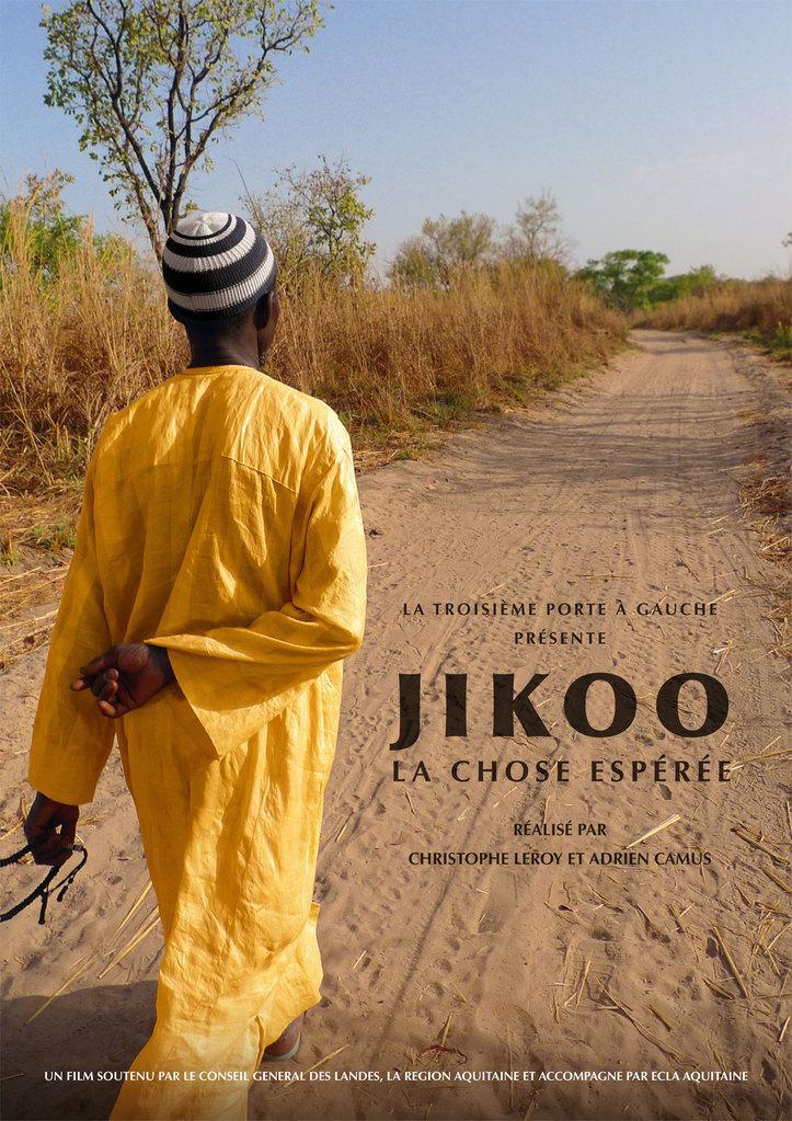 Jikoo, la chose espérée