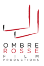 Ombre Rosse Film Production