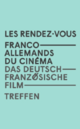 Franco-German Film Meetings - 2016