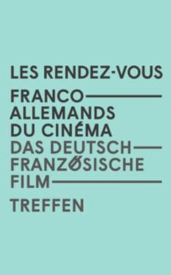 Les Rendez-vous franco-allemands du cinéma - 2016
