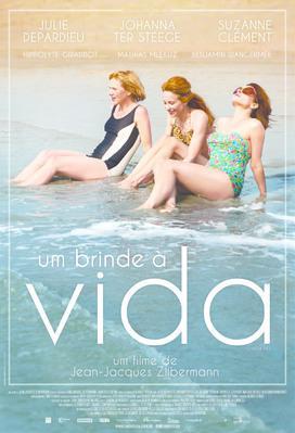 À la vie - Poster - Brazil