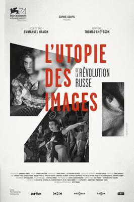 L'Utopie des images de la révolution russe