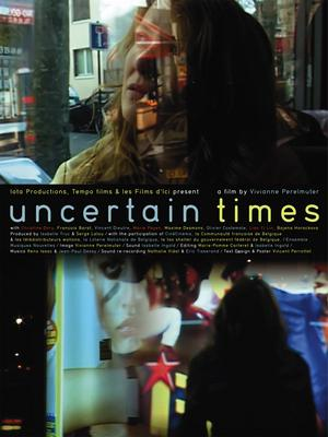 Uncertain Times - © Affiche américaine