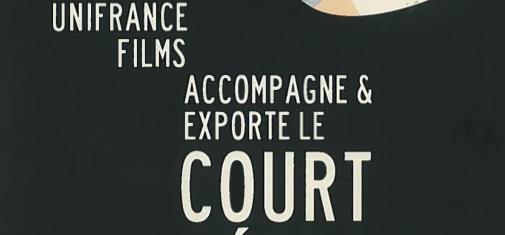 uniFrance films renouvelle les aides au Court Métrage