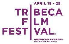 Tribeca Film Festival (New York) - 2012