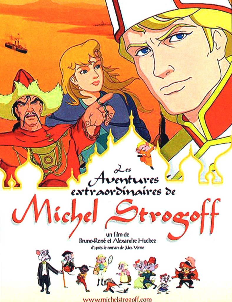 Aventures extraordinaires de Michel Strogoff (Les) / 仮題:密使ミハイル・ストロゴフの華麗な冒険