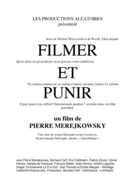 Filmer et Punir