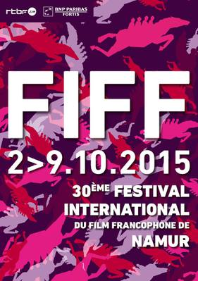 FIFF - Festival international du film francophone de Namur  - 2015