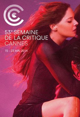 Semaine de la Critique de Cannes - 2014