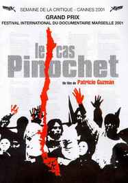 pinochet case Patricio guzmán's le cas pinochet (the pinochet case, 2001) is more than just a coda to his epic la batalla de chile (the battle of chile, 1975-79), it is a sober, dispassionate reminder that justice pursued is always more satisfying than justice deferred.