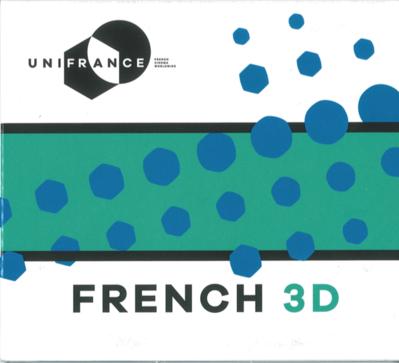 La France brille au palmarès d'Annecy - French 3D, le Blu-Ray 3D d'UniFrance