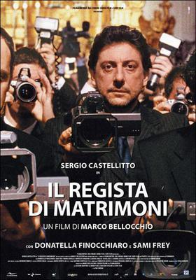 Il regista di matrimoni - Poster - Italie