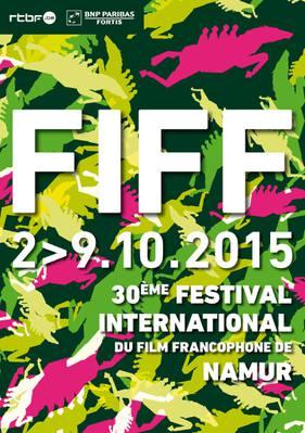FIFF - Festival international du film francophone de Namur  - 2015