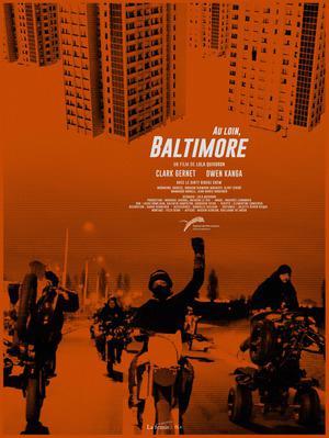 Au loin, Baltimore