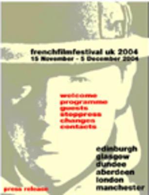 Edimbourg - Festival du Film Français de Grande-Bretagne - 2004