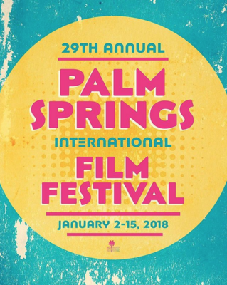Festival International du Film de Palm Springs - 2018 - © Palm Spings Film Festival