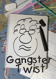 Gangster Twist