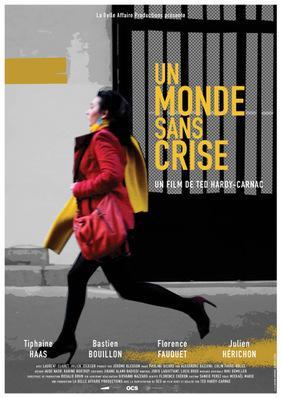 Un monde sans crise