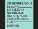 16th Franco-German Film Meetings: Erfurt, November 26-28
