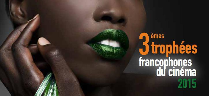 UniFrance films partenaire des Trophées Francophones du Cinéma