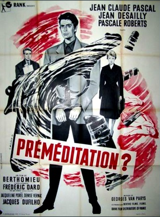 Préméditation ?