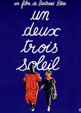 Un, deux, trois soleil - Poster France
