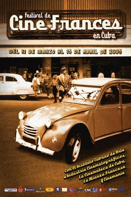 Festival du Film Français de Cuba - 2005