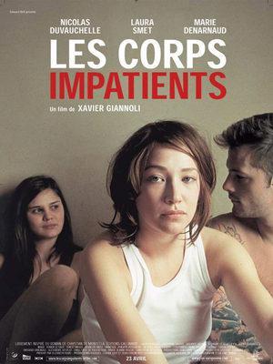 Corps impatients (Les) / 加速する肉体