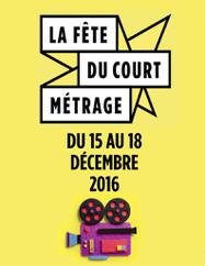 La Fête du Court métrage 2016 dans 35 pays du 15 au 18 décembre