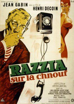 Razzia sur la chnouf - Poster France