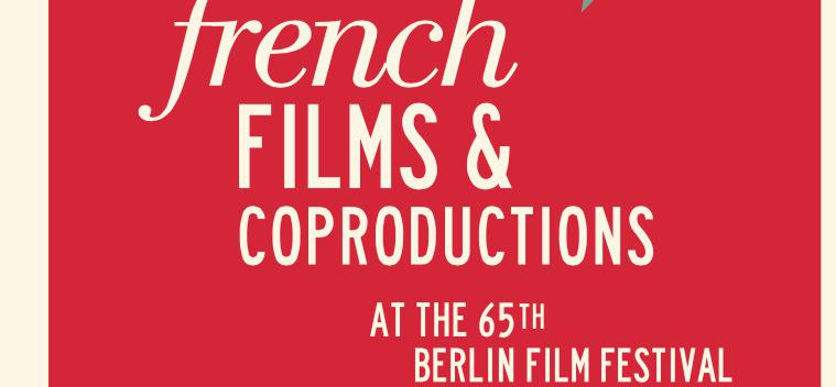 French films at the 65th Berlin International Film Festival