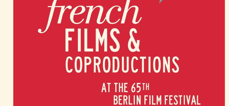 Le cinéma français au 65e Festival de Berlin
