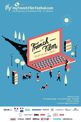 The 6th MyFrenchFilmFestival.com is coming soon! - Poster MyFFF 2016 - it