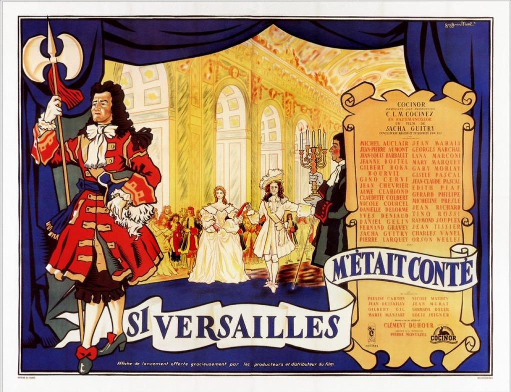Si Versailles m'était conté de Sacha Guitry (1953) - UniFrance