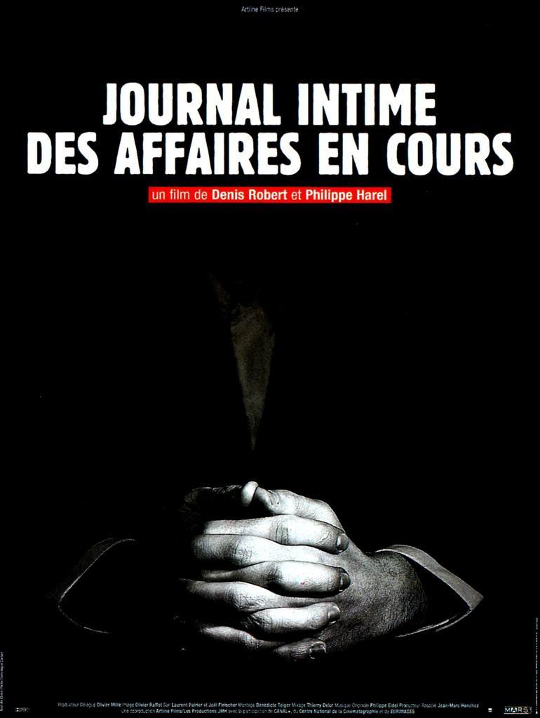 Journal intime des affaires en cours