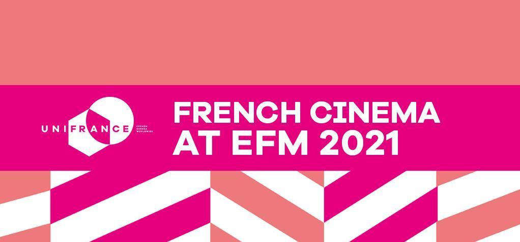 Récapitulatif de l'actualité des films français à l'EFM 2021 dans la presse professionnelle